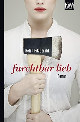 9783462043082: Furchtbar lieb