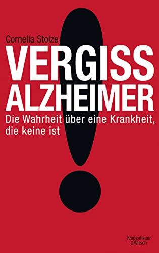 9783462043396: Vergiss Alzheimer!