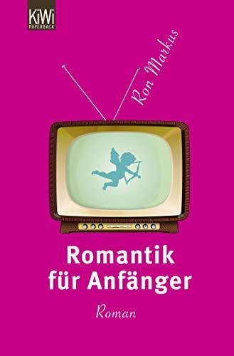 9783462044119: Romantik für Anfänger