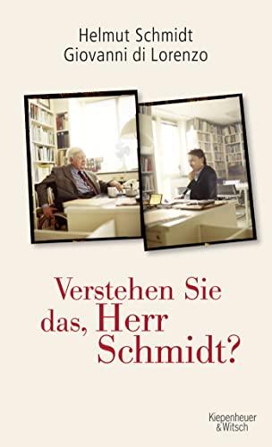 9783462044867: Verstehen Sie das, Herr Schmidt?
