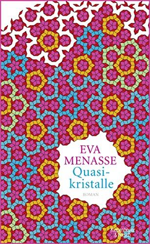 Quasikristalle: Menasse, Eva