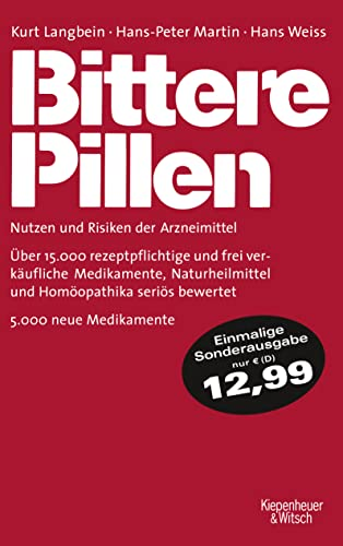 9783462045376: Bittere Pillen 2011-2013: Nutzen und Risiken der Arzneimittel