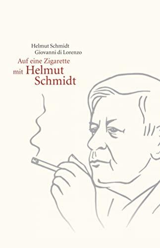 9783462045383: Auf eine Zigarette mit Helmut Schmidt