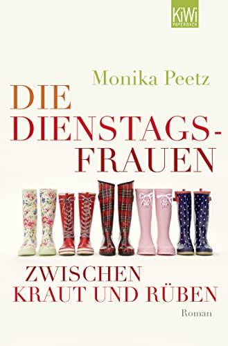 9783462045659: Die Dienstagsfrauen zwischen Kraut und Rüben