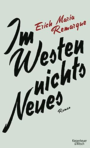 Im Westen Nichts Neues (Hardback): E. M. Remarque
