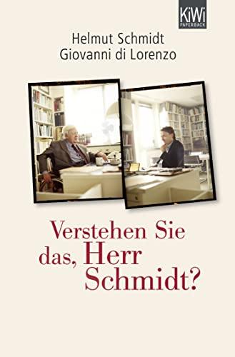 9783462045925: Verstehen Sie das, Herr Schmidt?