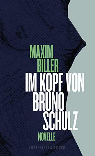 9783462046052: Im Kopf von Bruno Schulz: Eine Erzählung