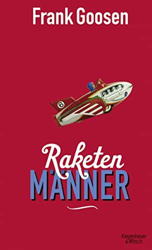 9783462046205: Raketenmänner