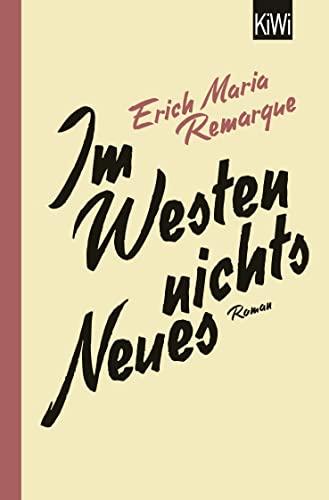 9783462046335: Im Westen nichts Neues: Roman. Ohne Materialien