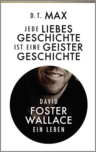 Jede Liebesgeschichte ist eine Geistergeschichte: David Foster: Daniel Max, Eva