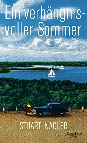 9783462046724: Ein verh�ngnisvoller Sommer