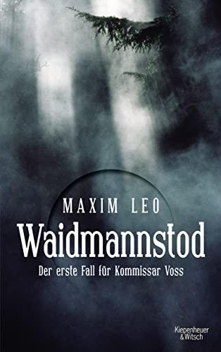 9783462046762: Waidmannstod: Der erste Fall für Kommissar Voss