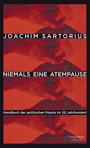 9783462046915: Niemals eine Atempause: Handbuch der politischen Poesie im 20. Jahrhundert