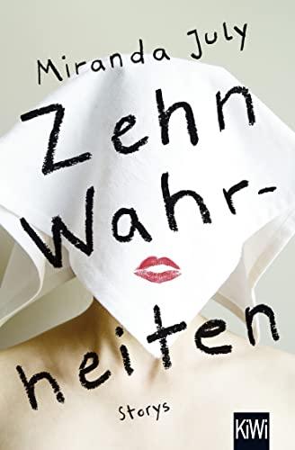 9783462047691: Zehn Wahrheiten: Stories