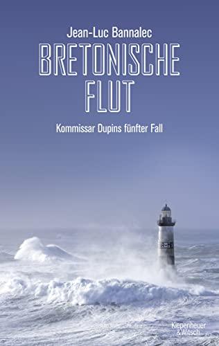 9783462049374: Bretonische Flut: Kommissar Dupins fünfter Fall: 5