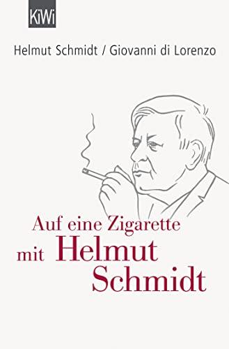9783462049664: Auf eine Zigarette mit Helmut Schmidt