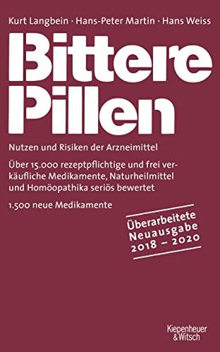 Bittere Pillen 2018-2020: Nutzen und Risiken der Arzneimittel (Paperback): Kurt Langbein, ...