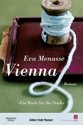 Vienna (Ausgabe Ein Buch für die Stadt: Menasse, Eva
