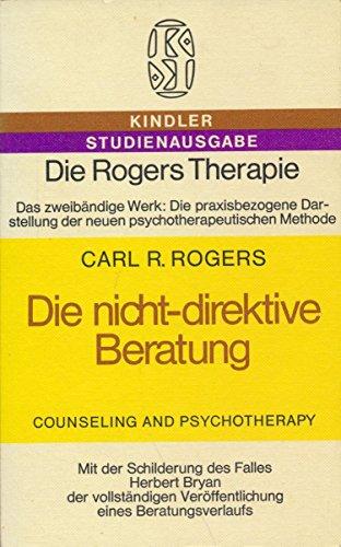 Die nicht-direktive Beratung (1972); Die klient-bezogene Gesprächstherapie (1973); Therapeut ...