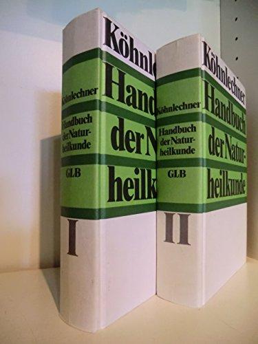 Handbuch der Naturheilkunde 1 + 2: Köhnlechner, Dr. Manfred