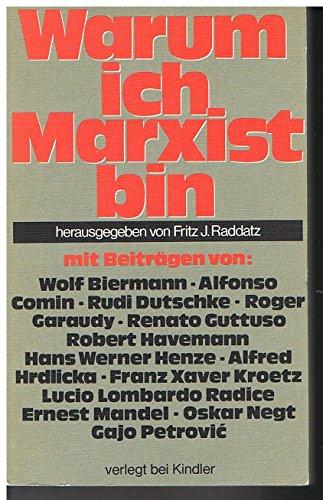 9783463007182: Warum ich Marxist bin