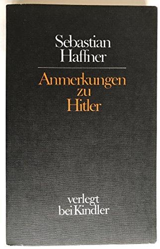 Anmerkungen Zu Hitler: Haffner, Sebastian