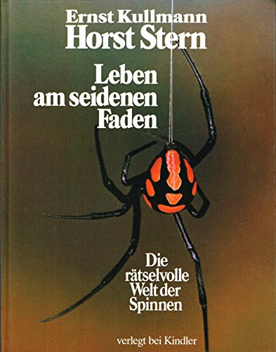 9783463008257: Leben am seidenen Faden. Die rätselvolle Welt der Spinnen