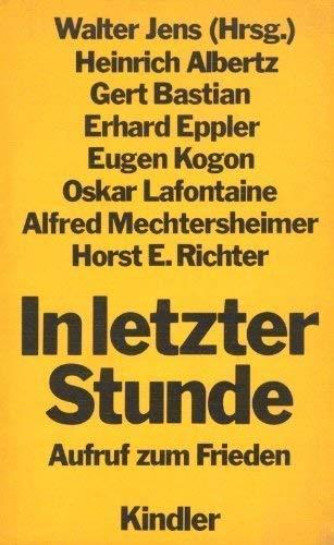 9783463008400: In letzter Stunde: Aufruf zum Frieden (German Edition)