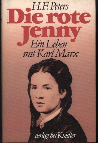 9783463008806: Die rote Jenny: Ein Leben mit Karl Marx (German Edition)