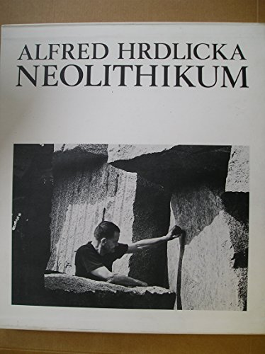 Neolithikum. Vorzugsausgabe: Hrdlicka Alfred, Secker