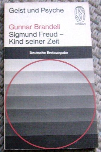 9783463021638: Sigmund Freud - Kind seiner Zeit
