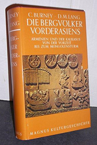 9783463136905: Die Bergv�lker Vorderasiens. Armenien und der Kaukasus von der Vorzeit bis zum Mongolensturm.