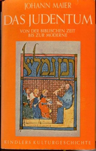 9783463136943: Das Judentum. Von der biblischen Zeit bis zur Moderne.