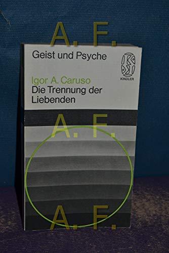 9783463181417: die-trennung-der-liebenden-geist-und-psyche