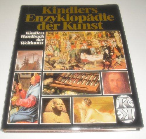 Kindlers Enzyklopädie der Weltkunst. Kindlers Geschichte der Weltkunst (Band 1 - 3). Kindlers ...