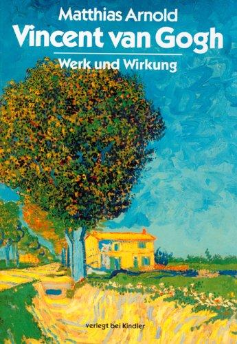9783463402062: Vincent van Gogh: Werk und Wirkung (German Edition)