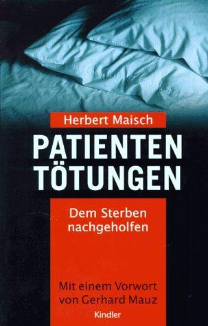 9783463402543: Patiententötungen: Dem Sterben nachgeholfen (German Edition)