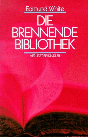 9783463402574: Die brennende Bibliothek. Essays.