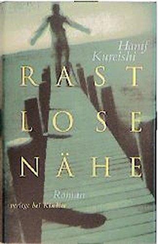 """Rast Lose Nahe (""""Intimacy"""") SIGNED: Hanif Kureishi"""
