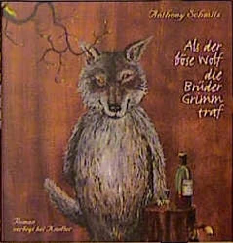 9783463403533: Als der bose Wolf die Gebruder Grimm traf (Gebundene Ausgabe)