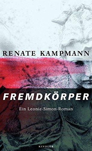 9783463404837: Fremdkörper: Ein Leonie-Simon-Roman