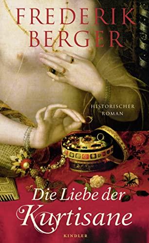 9783463406367: Die Liebe der Kurtisane