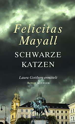 9783463406473: Schwarze Katzen: Laura Gottbergs neunter Fall