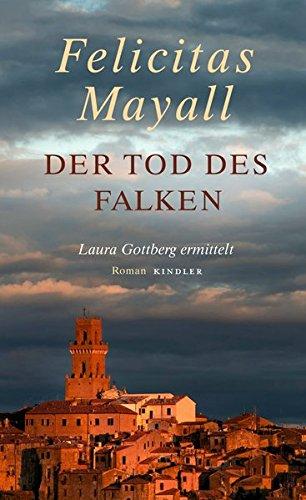 9783463406633: Der Tod des Falken: Laura Gottberg ermittelt