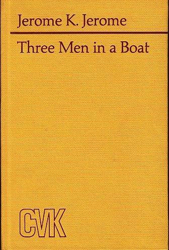 THREE MEN IN A BOAT - To say nothing of the Dog. Nr.2098. Mit 8 Abbildungen und 1 Karte.: Jerome ...