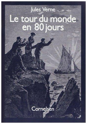 Le tour du monde en 80 jours.: Verne, Jules