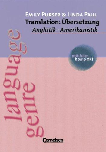 studium kompakt - Anglistik/Amerikanistik: Translation: Übersetzung: Studienbuch: Purser, Emily, Paul,