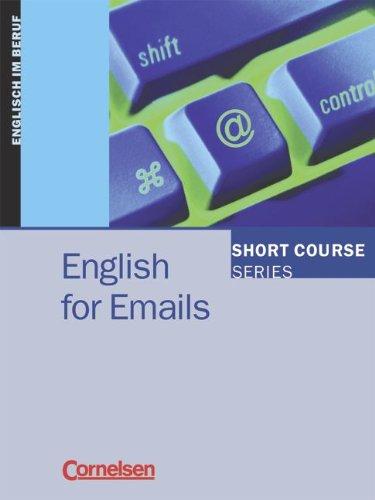 9783464018781: Short Courses. English for Emails. Schülerbuch.