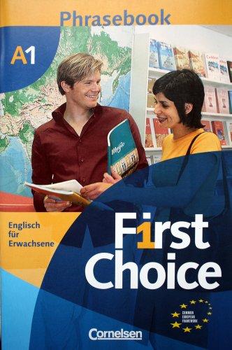 9783464019566: First Choice. A1. Phrase Book (Englisch für Erwachsene)