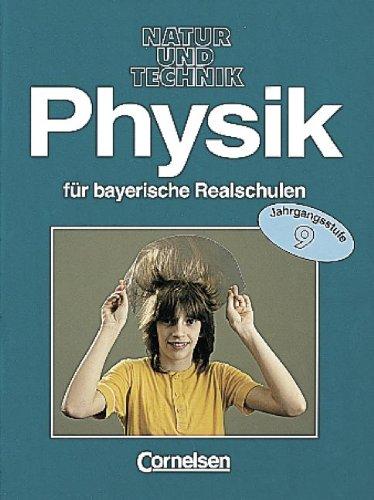 9783464033371: Physik für bayerische Realschulen, 9. Jahrgangsstufe